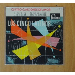 LOS CINCO LATINOS - CUATRO CANCIONES DE AMOR - DIMELO TU + 3 - EP