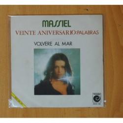 MASSIEL - VEINTE ANIVERSARIO: PALABRAS / VOLVERE AL MAR - SINGLE