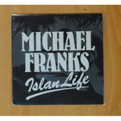 MICHAEL FRANKS - ISLAND LIFE - SINGLE
