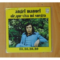 ANGEL MANUEL - OLE, QUE VIVA MI SUEGRA / NO, NO, NO, NO - SINGLE
