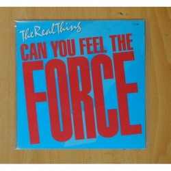 THE REAL THING - CAN YOU FEEL THE FORCE / LOVE SUCH A WONDERFUL THING / LIGHTING STRIKES - SINGLE