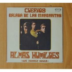 ALMAS HUMILDES - CUERVOS / BALADA DE LAS MARGARITAS - SINGLE