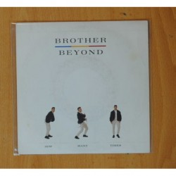 BROTHER BEYOND - HOW MANY TIMES / GIVE IT ALL BACK - SINGLE