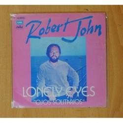 ROBERT JOHN - LONELY EYES / DANCE THE NIGHT AWAY - SINGLE