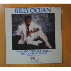 BILLY OCEAN - WHEN THE GOING GETS TOUGH THE TOUGH GET GOING - LP