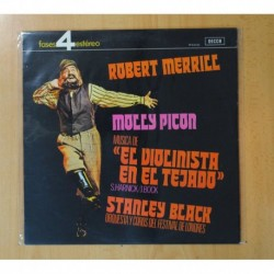 ROBERT MERRILL / MOLLY PICON / STANLEY BLACK - EL VIOLINISTA EN EL TEJADO - LP