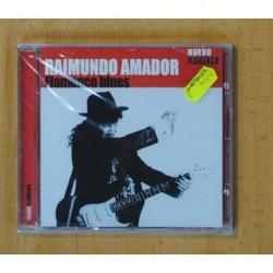 RAIMUNDO AMADOR - FLAMENCO BLUES - CD