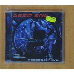 DEEP END - NECESSARY EVIL - CD