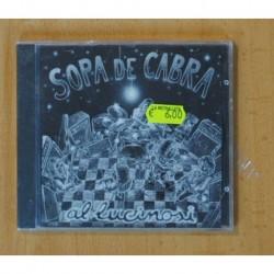 SOPA DE CABRA - AL LUCINOSI - CD