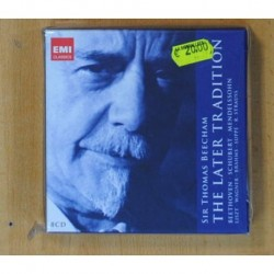 SIR THOMAS BEECHAM - THE LATER TRADITION / FROM BEETHOVEN TO STRAUSS - BOX - 8 CD