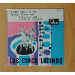 LOS CINCO LATINOS - ENDE QUE TE VI + 3 - EP