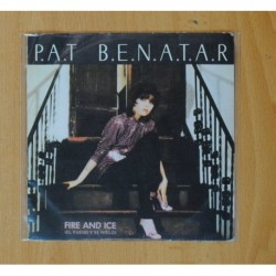 PAT BENATAR - FIRE AND ICE / HARD TO BELIEVE - SINGLE
