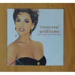 VANESSA WILLIAMS - SAVE THE BEST FOR LAST / 2 OF A KIND - SINGLE