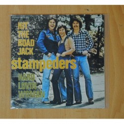 STAMPEDERS - HIT THE ROAD JACK / HARD LOVIN WOMAN - SINGLE