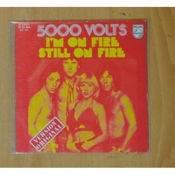 5000 VOLTS - I´M ON FIRE / STILL ON FIRE - SINGLE