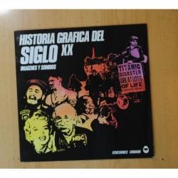 VARIOS - HISTORIA GRAFICA DEL SIGLO XX / IMAGENES Y SONIDOS - MAXI
