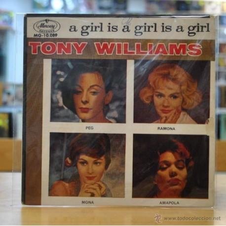 TONY WILLIAMS - A GIRL IS A GIRL IS A GIRL - SINGLE