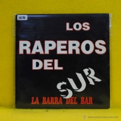 LOS RAPEROS DEL SUR - LA BARRA DEL BAR - SINGLE