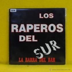 LOS RAPEROS DEL SUR - LA BARRA DEL BAR - SINGLE
