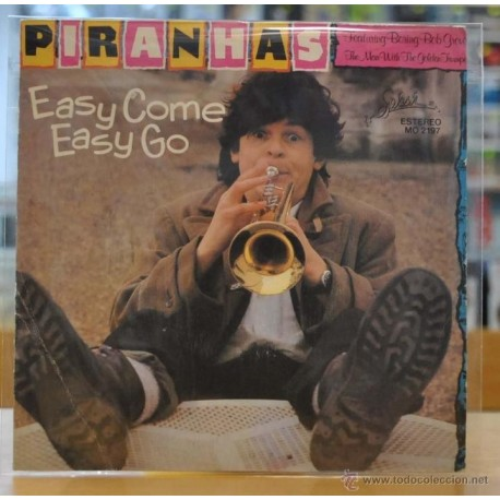 PIRANHAS - EASY COME EASY GO - SINGLE