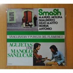 SMASH / AGUJETAS - VANGUARDIA Y PUREZA DEL FLAMENCO - LP