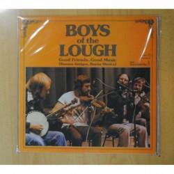 BOYS OF THE LOUGH - GOOD FRIENDS GOOD MUSIC - LP