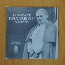 LLEGADA DE JUAN PABLO II A ESPAÑA - SINGLE