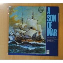 VARIOS - A SON DE MAR / RECOPILACION DE MARCHAS E HIMNOS TRADICIONALES DE LA ARMANDA - GATEFOLD - 2 LP