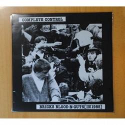 COMPLETE CONTROL - BRICKS BLOOD N GUTS IN 1985 - LP