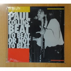 PAUL COLLINS´ BEAT - TO BEAT OR NOT TO BEAT - LP