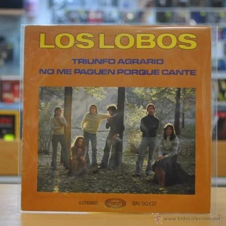 LOS LOBOS - TRIUNFO AGRARIO / NO ME PAGUEN PORQUE CANTE - SINGLE