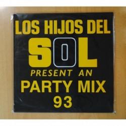 VARIOS - LOS HIJOS DEL SOL PRESENTAN PARTY MIX 93 - LP