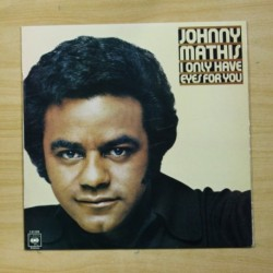 JOHNNY MATHIS - I ONLY HAVE EES FOR YOU - LP