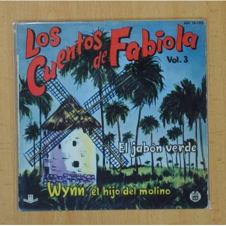 LOS CUENTOS DE FABIOLA VOL.3 - EL JABON VERDE / WYNN EL HIJO DEL MOLINO - SINGLE