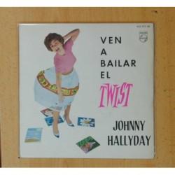 JOHNNY HALLYDAY - VEN A BAILAR EL TWIST - VIENS DANSER LE TWIST + 3 - EP