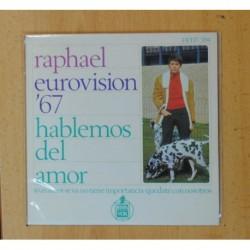 RAPHAEL - EUROVISION 67 - HABLEMOS DEL AMOR + 3 - EP