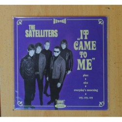 THE SATELLITERS - IT CAME TO ME + 3 - EP