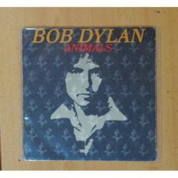 BOB DYLAN - ANIMALS / WHEN HE RETURNS - SINGLE