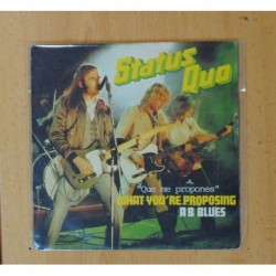 STATUS QUO - WHAT YOU´RE PROPOSING / AB BLUES - SINGLE