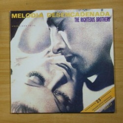 THE RIGHTEOUS BROTHERS - MELODIA DESENCADENADA - 2 LP