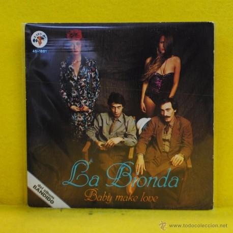 LA BIONDA - BABY MAKE LOVE - SINGLE