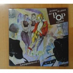 VARIOS - ARCHIVOS DE PLATA DEL POP ESPAÑOL / LOS POPULARES VOL. 1 - GATEFOLD - 2 LP