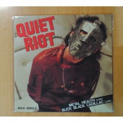 QUIET RIOT - METAL HEALTH / SLICK BLACK CADILLAC - MAXI