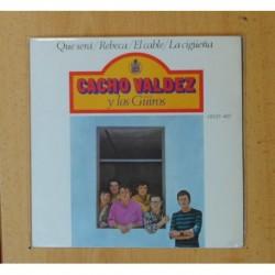 CACHO VALDEZ Y LOS GÜIROS - QUE SERA + 3 - EP