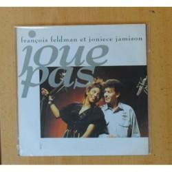 FRANCOIS FELDMAN ET JONIECE JAMISON - JOUE PAS - SINGLE