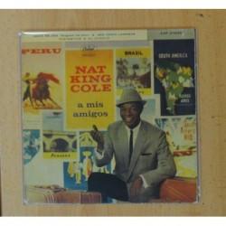 NAT KING COLE - A MIS AMIGOS - NADIE ME AMA + 3 - EP