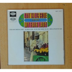NAT KING COLE - SINGS MY FAIR LADY - I COULD HAVE DANCE ALL NIGHT + 3 - EP