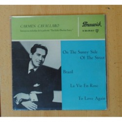 CARMEN CAVALLARO - THE EDDY DUCHIN STORY B.S.O. - ON THE SUNNY SIDE OF THE STREET + 3 - EP