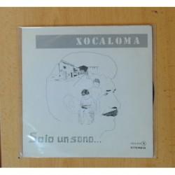 XOCALOMA - SOIO UN SONO / O RATO - SINGLE