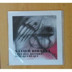 XAVIER RIBALTA - CANT DEL RETORN / QUI QUI RI QUI - SINGLE
